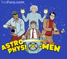 """AstrophysiX"" Men by kgullholmen. Get yours here: http://www.teefury.com/?utm_source=pinterest&utm_medium=referral&utm_content=astrophysixmen&utm_campaign=organicpost"