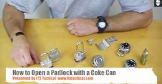 how to open a padlock with a coke can - in case you loose your key..