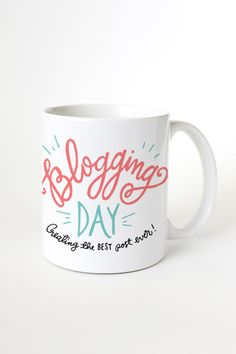 Blogging Day Mug - creating the best post ever