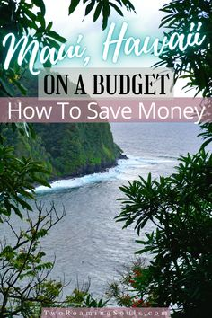 Looking for a way to save money when traveling to Maui, Hawaii? In this post, we are going to give recommendations on where to stay and what to do on the island that is budget-friendly and won't break the bank. Let's dive in to How To Travel Maui On A Budget. #Maui #Hawaii #Budget #Travel #Free