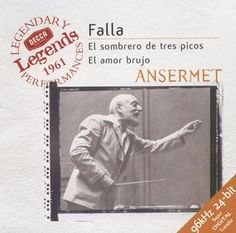 Falla El Sombrero de tres picos - Ansermet - Decca