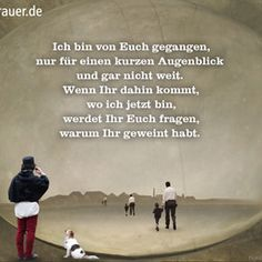 Trauerspruch Grief Dad, S Quote, In Loving Memory, Miss You, Proverbs, Philosophy, Depression, Dads, Memories
