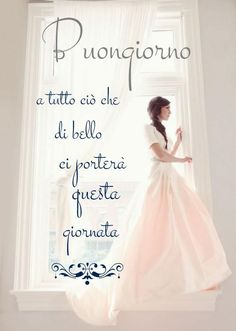 Good Morning Good Night, Good Day, Italian Quotes, Messages, Formal Dresses, Wedding Dresses, Carino, Video, Inspirational Quotes