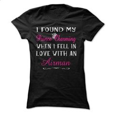I Found My Prince Charming When I Fell In Love With An  - #tshirt crafts #band hoodie. GET YOURS => https://www.sunfrog.com/LifeStyle/I-Found-My-Prince-Charming-When-I-Fell-In-Love-With-An-Airman-Black-Ladies.html?68278