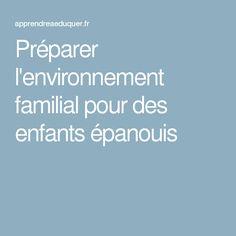 Préparer l'environnement familial pour des enfants épanouis