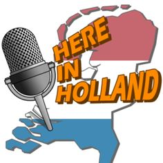 Here in Holland podcasts are in English. Stories and interviews about life in the Netherlands for internationals living here and people who might do. Learn Dutch, Vintage Microphone, Funny Stories, Workplace, Awakening, Netherlands, Holland, English, Cops