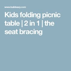 Kids folding picnic table | 2 in 1 | the seat bracing