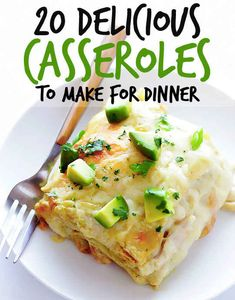 20 Casserole Recipes That Are Actually Delicious. Not all of them are healthy but most are!