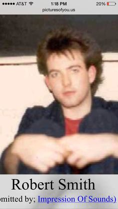 Robert Smith 1981; I've never seen a face like his.