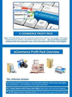 eCommerce PLR Profit Pack Quality, value packed and affordable private label ecommerce content portfolio, jam-packed with premium PLR reports, essays, articles and graphics. All of it comes with our exclusive, profit-ready, viral PowerPoint presentations. We've done all the hard work for you! #internetmarketing #ecommerce #sellingonline #onlinebusiness