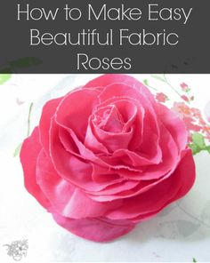 How to make Roses | http://www.pocketofposies.com/journal/2015/4/2/how-to-make-beautiful-roses-without-singeing-the-fabric