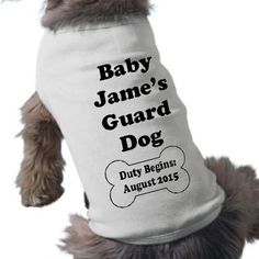 Dog T-Shirt Pet Graphic Tee Baby's Guard Dog TShirt by lcdezines