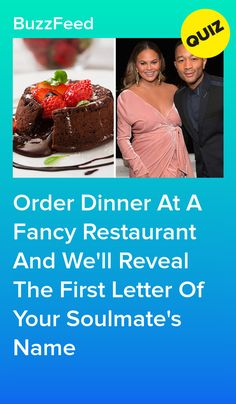 Order Dinner At A Fancy Restaurant And We'll Reveal The First Letter Of Your Soulmate's Name