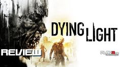 Dying Light | Test, Review | PS4, Xbox One, PC