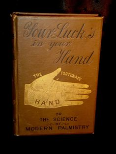 RARE PALMISTRY BOOK Your Lucks in Your Hand by GothicRoseAntiques
