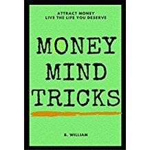 Money: Get Money, Think Money, Attract Money (Mind Tricks Book (English Edition) Attract Money, Mind Tricks, How To Get Money, Law Of Attraction, Coaching, Knowledge, Mindfulness, English, Books