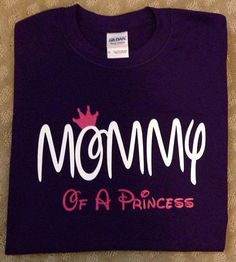 Mommy of a Princess Adult Disney Shirt Mom by TooCuteCreations2007, $22.00