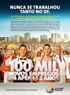 Campanha: 100 mil novos Empregos  Cliente: Governo do Distrito Federal