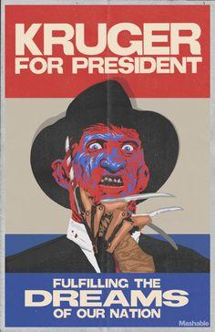 Freddy Krueger for President poster Horror Icons, Horror Films, Horror Art, Horror Fiction, Horror Villains, Horror Movie Characters, Disney Villains, Robert Englund, Freddy Krueger