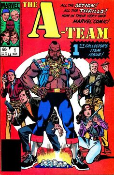 The A-Team #1, March 1984, cover by John Romita and Marie Severin.