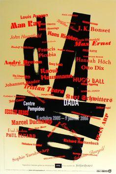 Dada, the original tag cloud. Man Ray, Kurt Schwitters, Jean Arp, Sonia Delaunay, Marcel Duchamp, Max Ernst, Hannah Höch, Sophie Taeuber Arp, Pierre Bernard