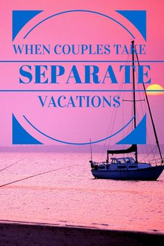 Justin and I have decided to take separate vacations this winter. Are you in a relationship...and traveled separately from your partner before? :