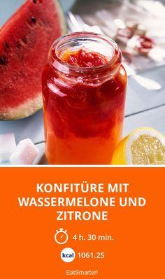 Konfitüre mit Wassermelone und Zitrone - smarter - Kalorien: 1061.25 kcal - Zeit: 4 Std. 30 Min. | eatsmarter.de