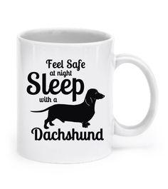 Feel Safe Sleep with a Dachshund Mug
