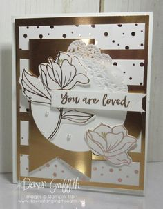 Card Sketch You are Loved - Dawn's Stamping Thoughts Foil Paper, Paper Cards, Scrapbooking, Scrapbook Cards, Wedding Anniversary Cards, Stamping Up Cards, Mothers Day Cards, Card Sketches, Sympathy Cards