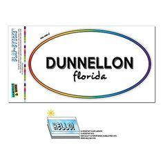 Rainbow Euro Oval Window Laminated Sticker Florida FL City State Dun - Kis - Dunnellon