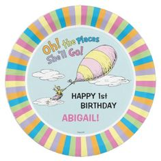 #customized - #Oh! The Places She'll Go! - First Birthday Paper Plate