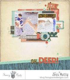 Oh Deer Layout by Jess Mutty using the True Friend and Everyday Circus collection by FancyPantsDesigns.com