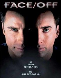 Face/Off-Really good movie...probably the last good Nic Cage movie