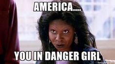 Image result for america you in danger girl