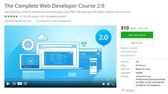 Coupon Udemy - The Complete Web Developer Course 2.0 ($10 Only) (96% Off)…