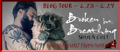 ♥Enter the #giveaway for a chance to win a $15 GC♥ StarAngels' Reviews: Blog Tour ♥ Broken but Breathing by Shyla Colt ♥ #...