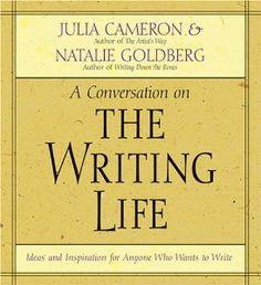 The Writing Life: Natalie Goldberg, Julia Cameron: 9781591794028: Amazon.com: Books