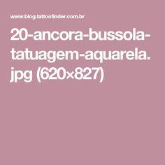 20-ancora-bussola-tatuagem-aquarela.jpg (620×827)