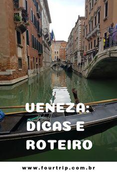 Veneza: Como chegar, hospedagem, dicas e roteiro de dois dias. #veneza #italia #roteiroveneza #dicasveneza #viagem