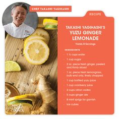 Macy's Culinary Council Chef Takashi Yagihashi's Yuzu Ginger Lemonade