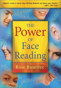 the most practical book with depth for reading character from the face rose