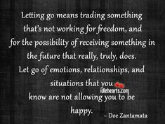 Letting Go Means Trading Something That's Not Working...