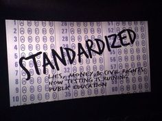 STANDARDIZED: a film everyone needs to see
