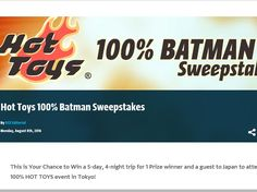Enter The Batman 100% from Hot Toys Sweepstakes for a chance to win a 5-day/4-night trip for two to Tokyo, Japan!
