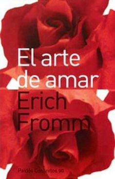 """EL LIBRO DEL DÍA:  """"El arte de amar"""", de Erich Fromm.  ¿Has leído este libro? ¿Nos ayudas con tu voto y comentario a que más personas se hagan una idea del mismo en nuestra web? Éste es el enlace al libro: http://www.quelibroleo.com/el-arte-de-amar ¡Muchas gracias! 9-5-2013"""