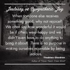 A good reminder there is an alternative to jealousy. #sympatheticjoy #gratitude #disappointment #work #team #loss #comparing #mentalhealth #anxiety #depression #selfesteem #compassion #sharing #resentment #happiness #stress #abundance #flourishing #humanity #connectedness #kindfulness #mindfulness #shame