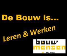 Leren werken doe je bij Bouwmensen!
