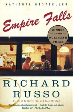Empire Falls by Richard Russo...