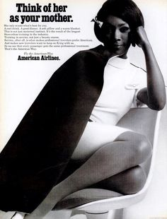 Think of her as your mother * American Airlines ad (1960s)