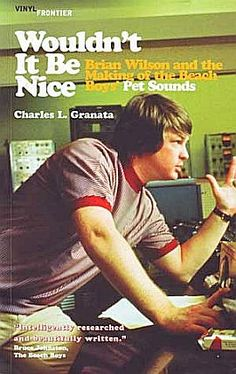 "Brian Wilson, circa 1965-66 on the cover of Charles Granata's 2003 book on the making of ""Pet Sounds."""